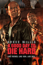 Poster for A Good Day To Die Hard