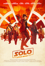 Poster for Solo: A Star Wars Story (Free Screening)